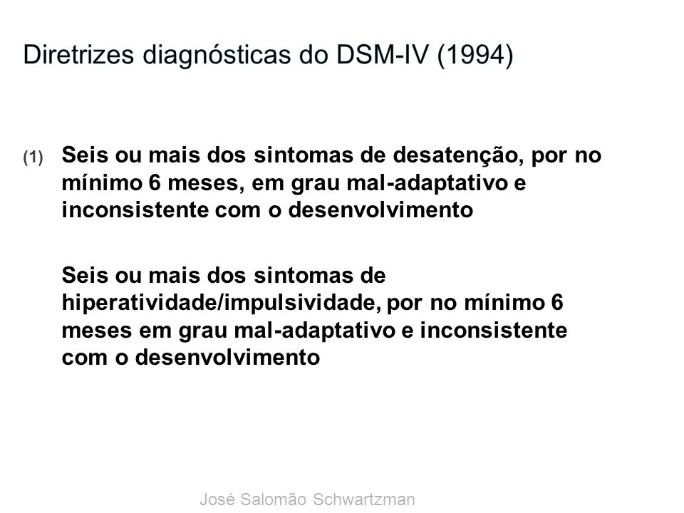 Diretrizes diagnósticas do DSM-IV (1994)