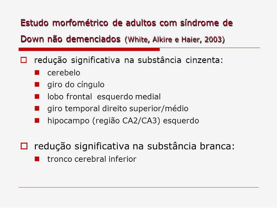 redução significativa na substância branca:
