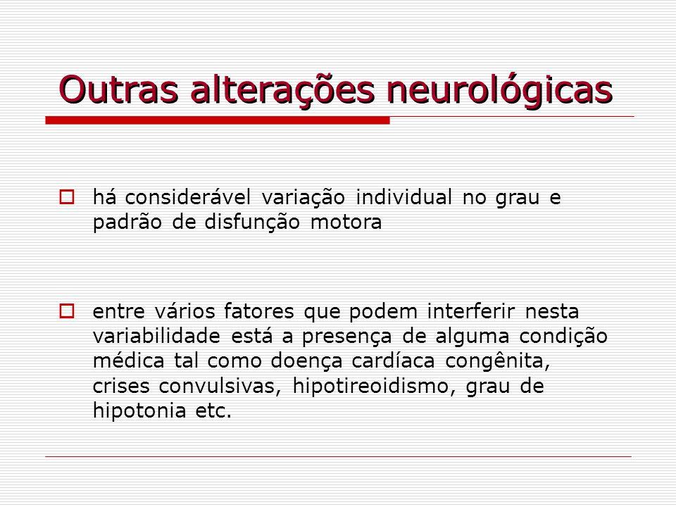 Outras alterações neurológicas