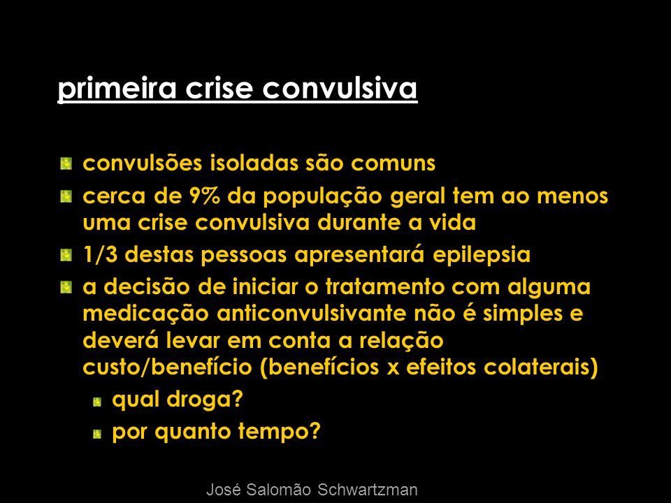 primeira crise convulsiva