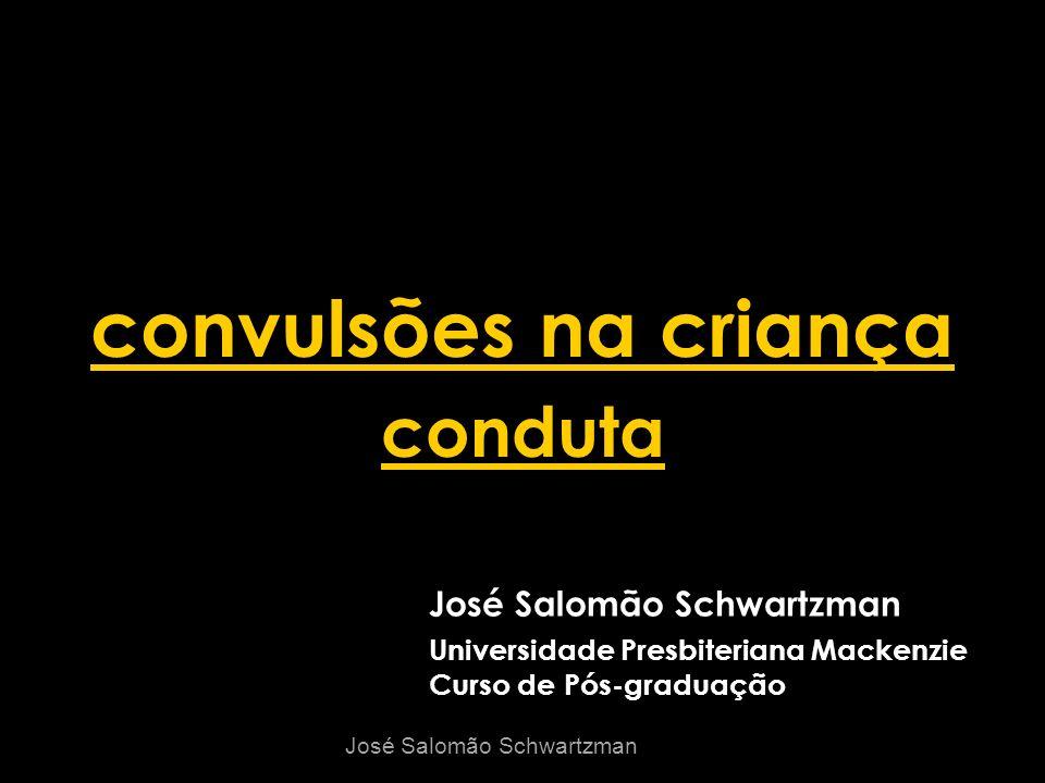 convulsões na criança conduta José Salomão Schwartzman