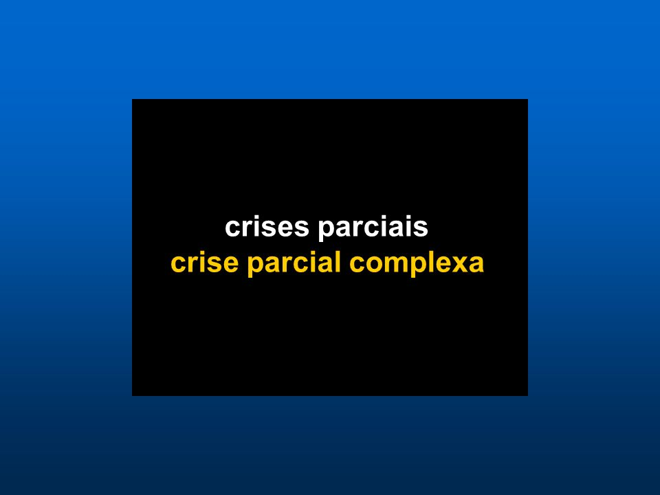crise parcial complexa