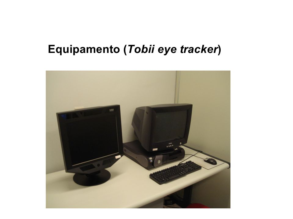 Equipamento (Tobii eye tracker)