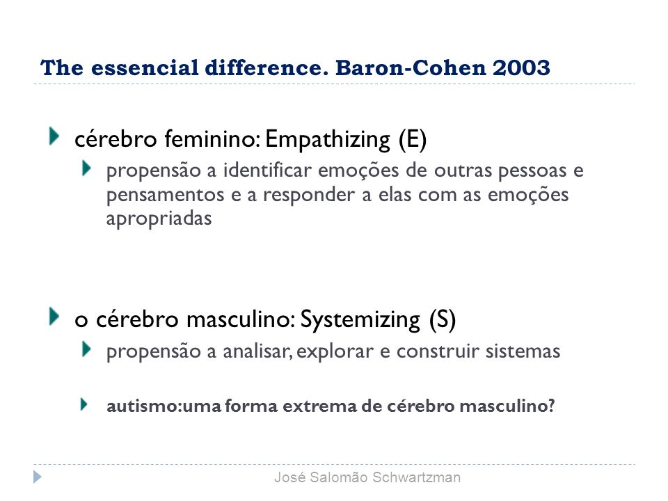 The essencial difference. Baron-Cohen 2003