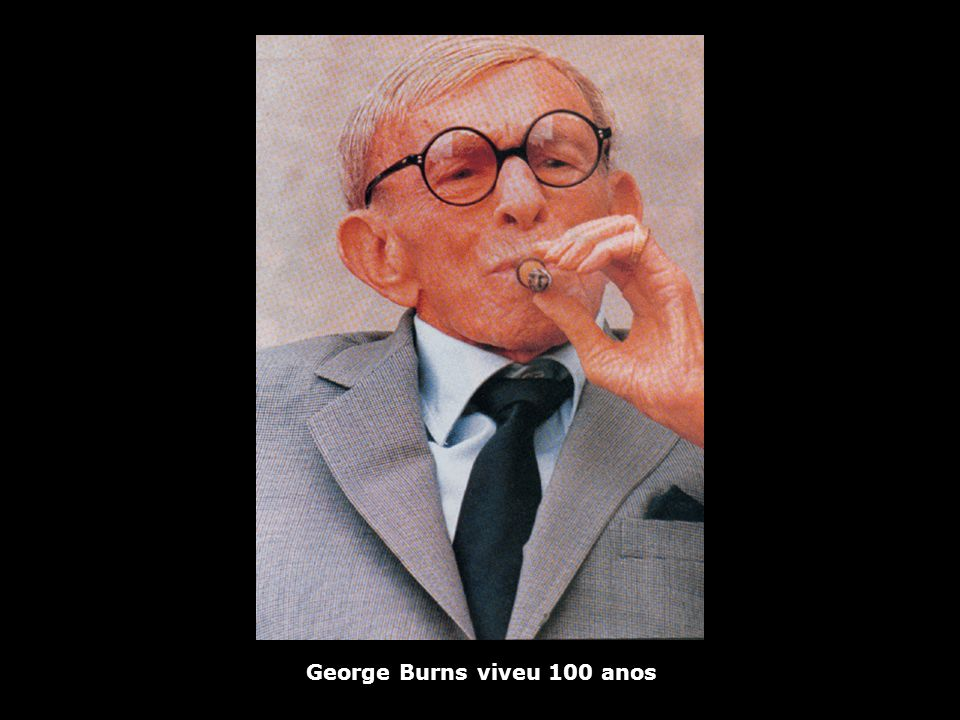 George Burns viveu 100 anos