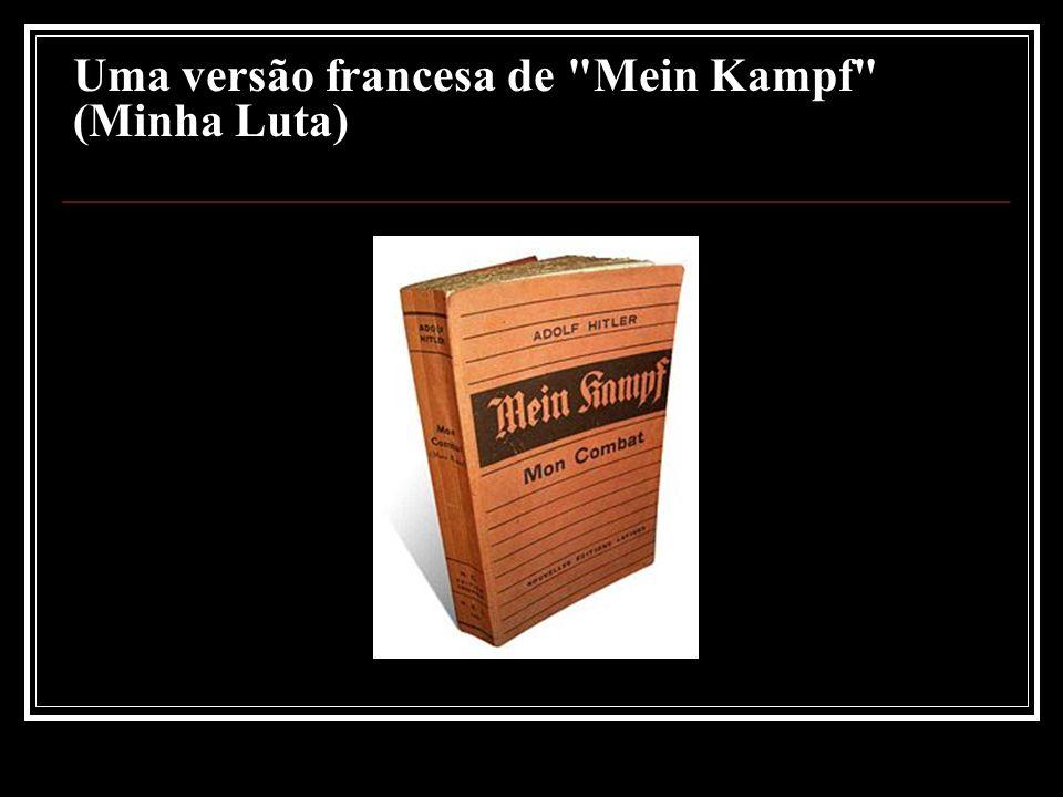 Uma versão francesa de Mein Kampf (Minha Luta)