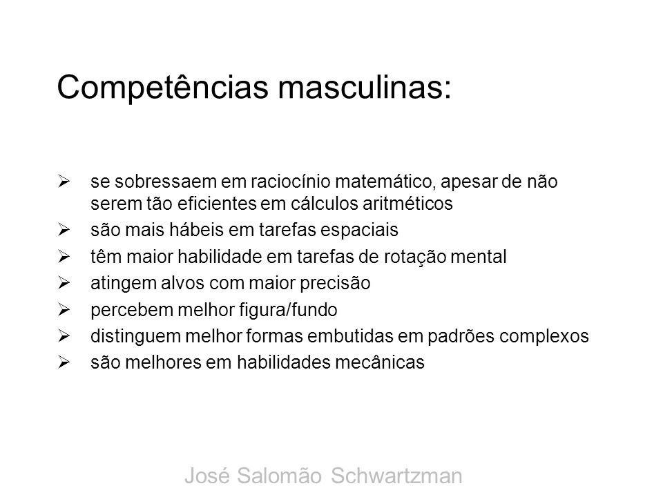 Competências masculinas: