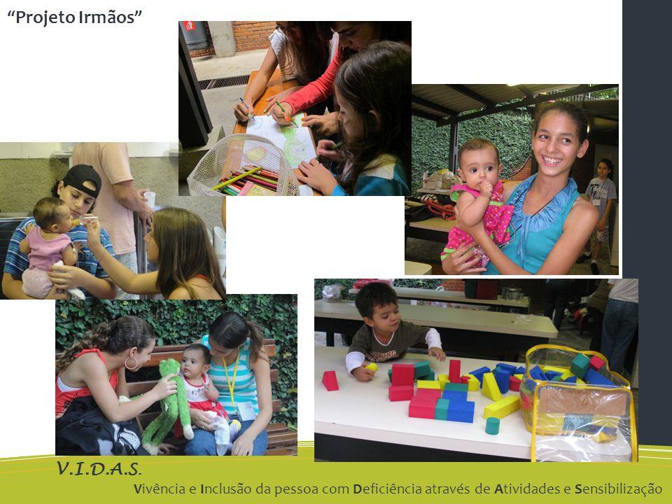 V.I.D.A.S. Vivência e Inclusão da pessoa com Deficiência através de Atividades e Sensibilização