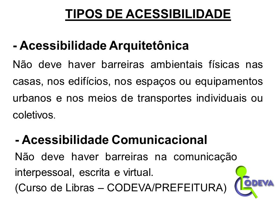 TIPOS DE ACESSIBILIDADE