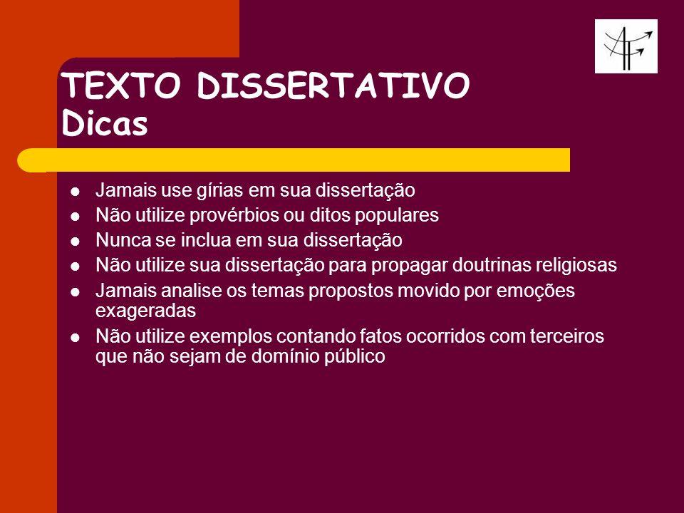 TEXTO DISSERTATIVO Dicas
