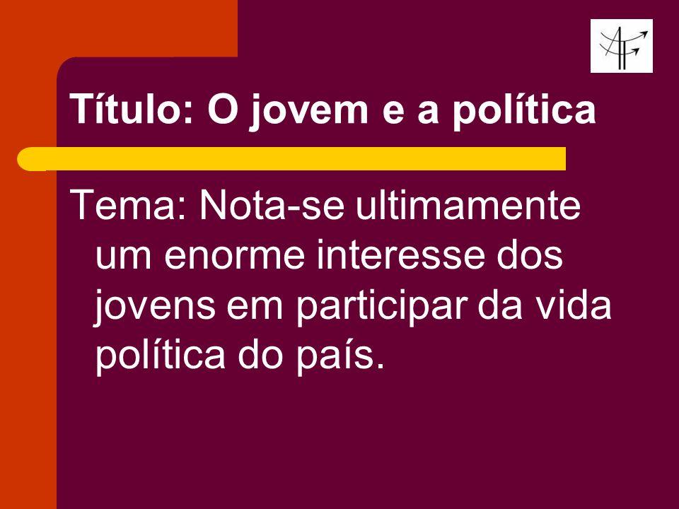 Título: O jovem e a política