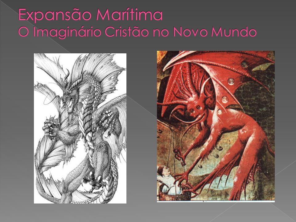 Expansão Marítima O Imaginário Cristão no Novo Mundo