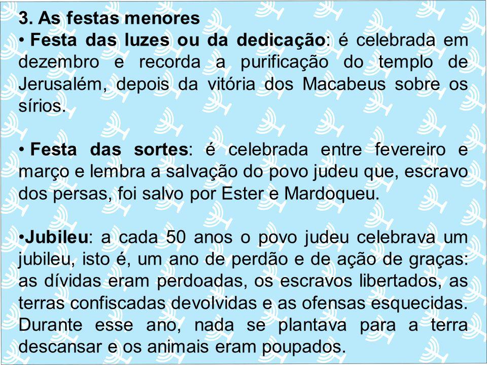 3. As festas menores