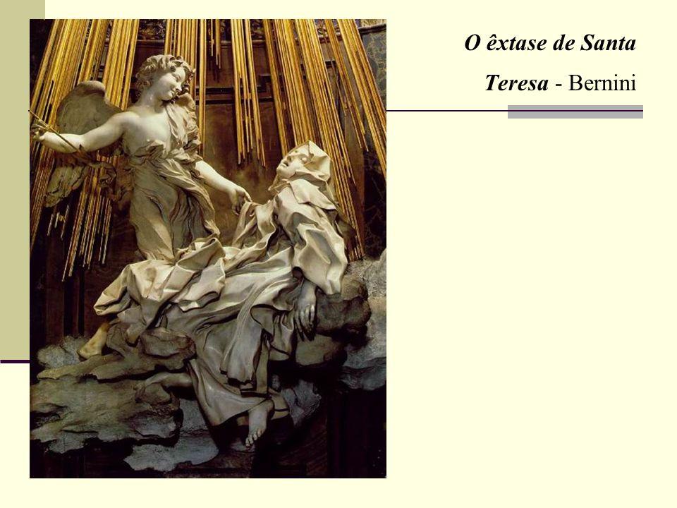 O êxtase de Santa Teresa - Bernini