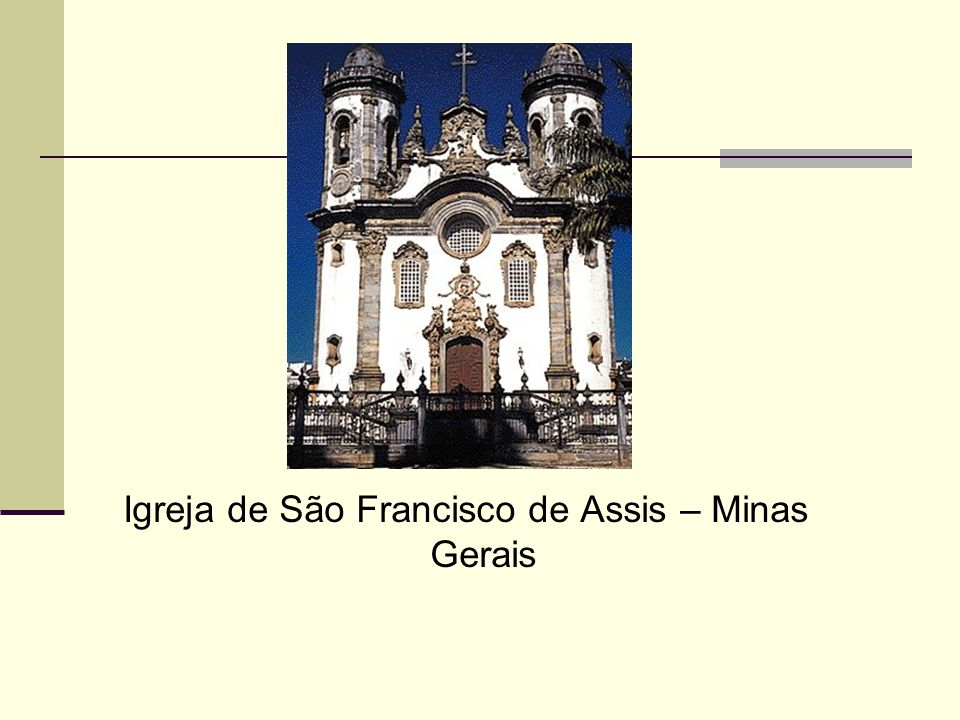 Igreja de São Francisco de Assis – Minas Gerais