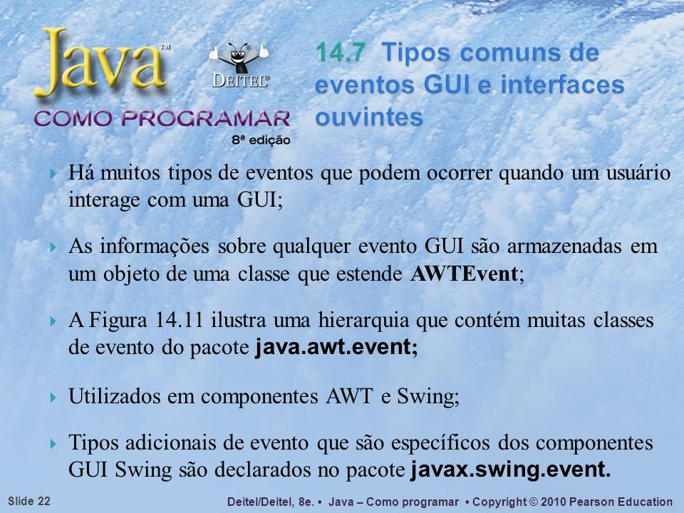 14.7 Tipos comuns de eventos GUI e interfaces ouvintes