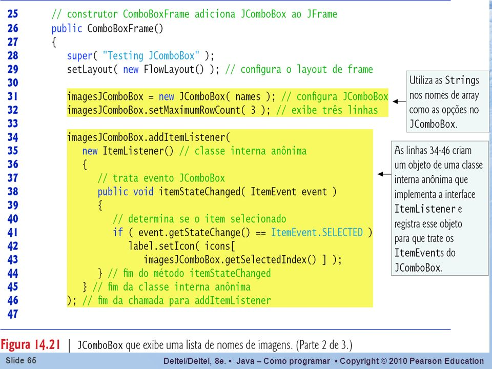 O argumento para addItemListener() deve ser um objeto ItemListener