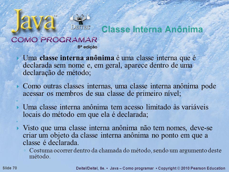 Classe Interna Anônima