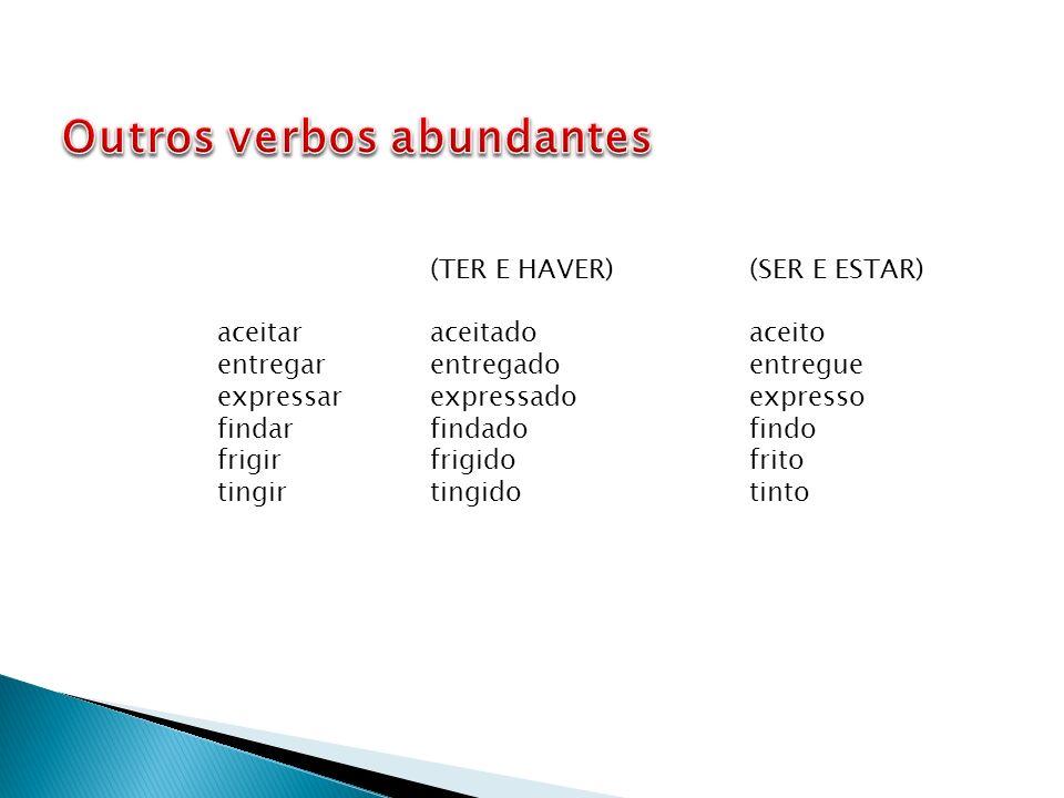 Outros verbos abundantes
