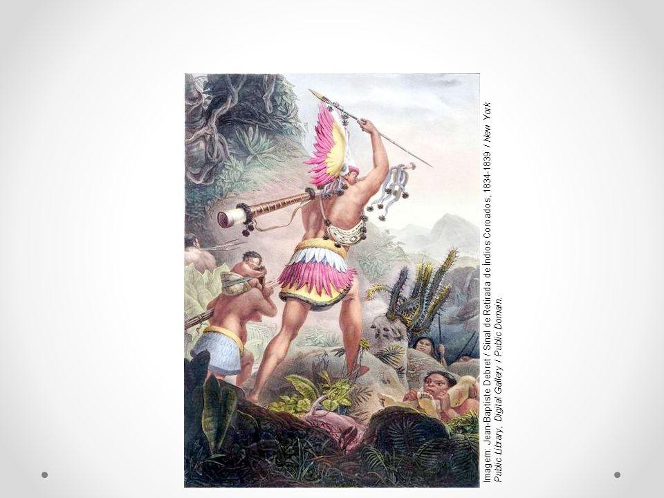 Imagem: Jean-Baptiste Debret / Sinal de Retirada de Índios Coroados, 1834-1839 / New York Public Library, Digital Gallery / Public Domain.