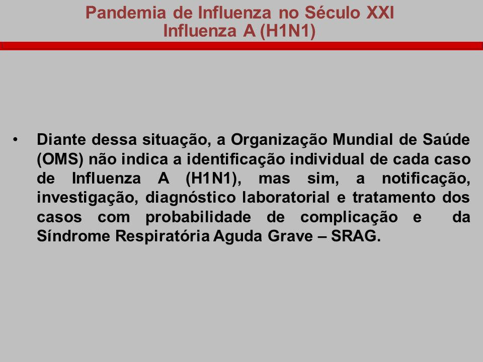 Pandemia de Influenza no Século XXI