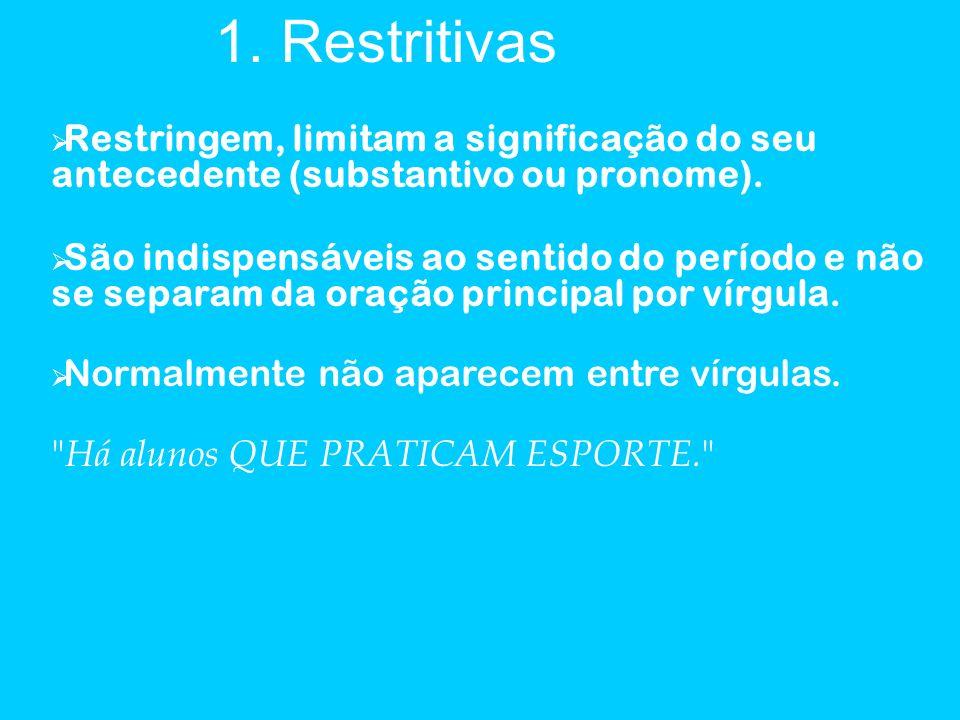 1. Restritivas 1. Restritivas