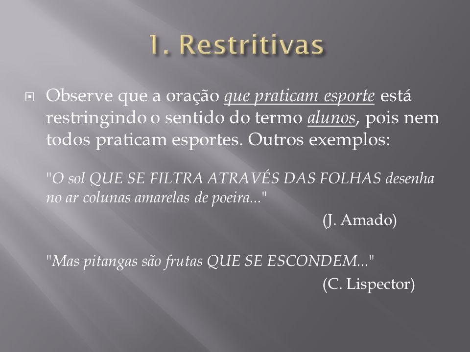1. Restritivas