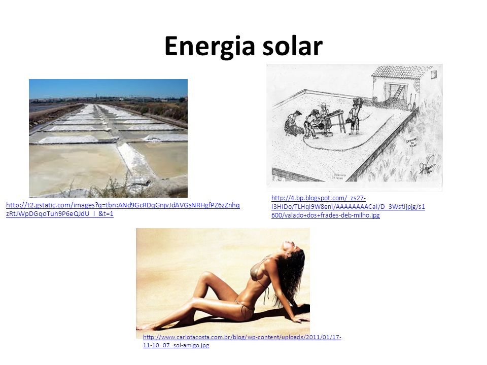 Energia solar http://4.bp.blogspot.com/_zs27-I3HIDo/TLHqI9W8enI/AAAAAAAACaI/D_3WsfJjpjg/s1600/valado+dos+frades-deb-milho.jpg.