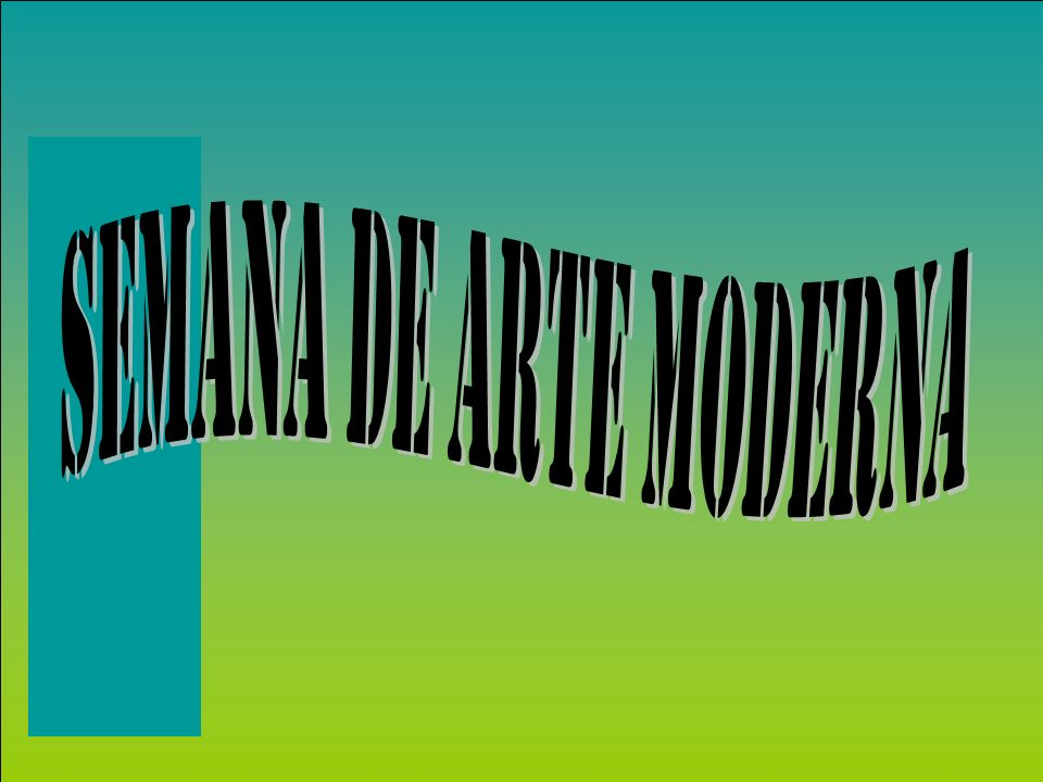 SEMANA DE ARTE MODERNA