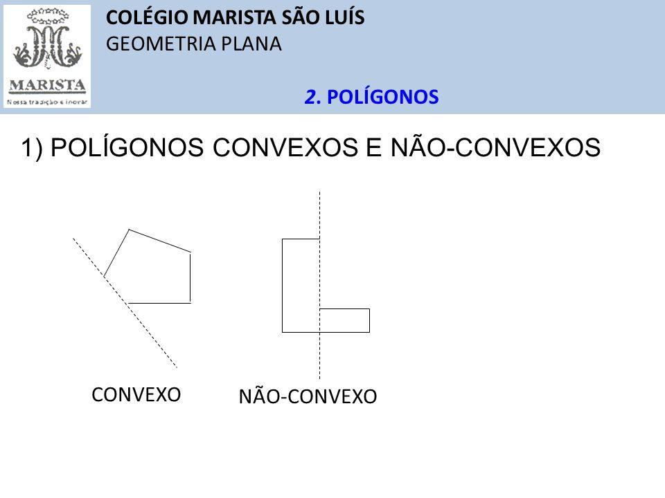1) POLÍGONOS CONVEXOS E NÃO-CONVEXOS