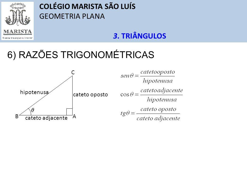6) RAZÕES TRIGONOMÉTRICAS