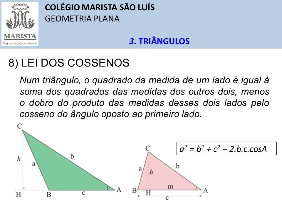 8) LEI DOS COSSENOS COLÉGIO MARISTA SÃO LUÍS GEOMETRIA PLANA