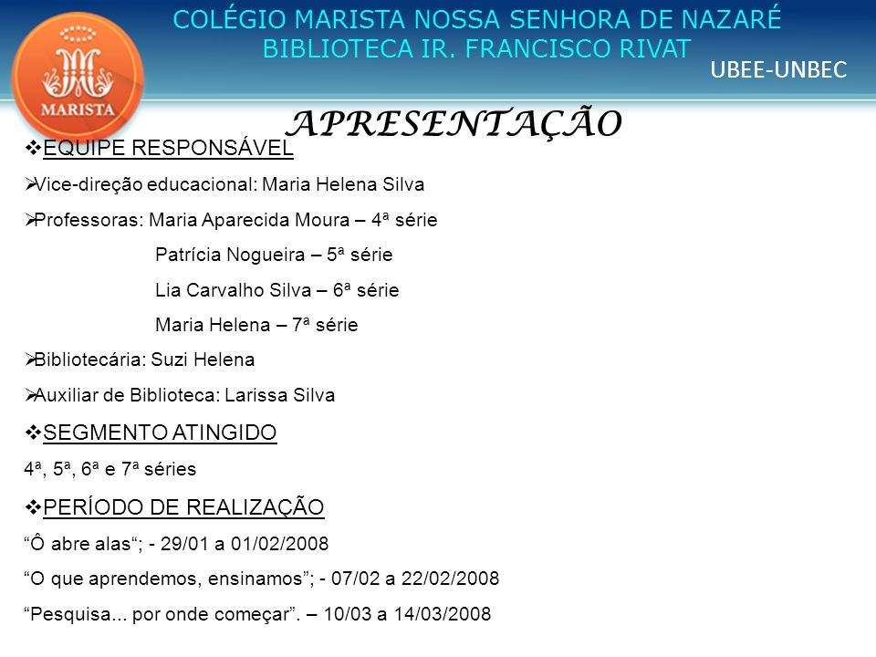 APRESENTAÇÃO COLÉGIO MARISTA NOSSA SENHORA DE NAZARÉ