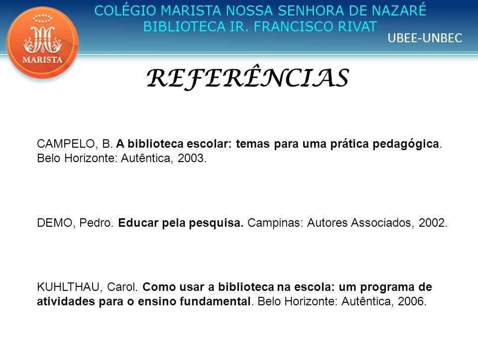 REFERÊNCIAS COLÉGIO MARISTA NOSSA SENHORA DE NAZARÉ