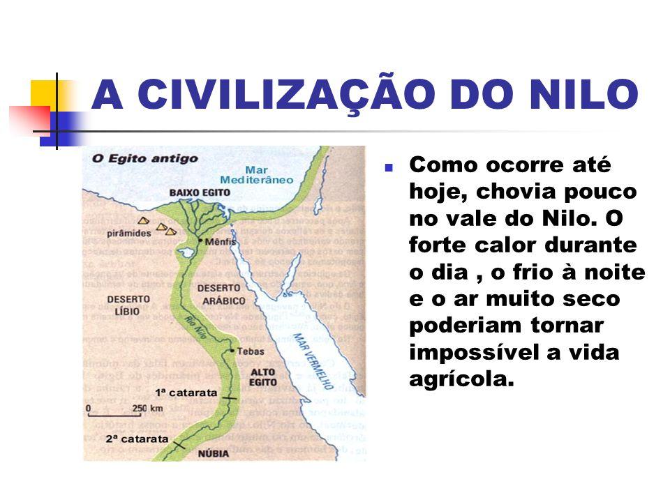 A CIVILIZAÇÃO DO NILO