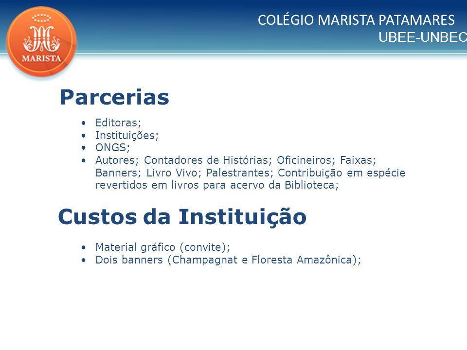 Parcerias Custos da Instituição COLÉGIO MARISTA PATAMARES Editoras;