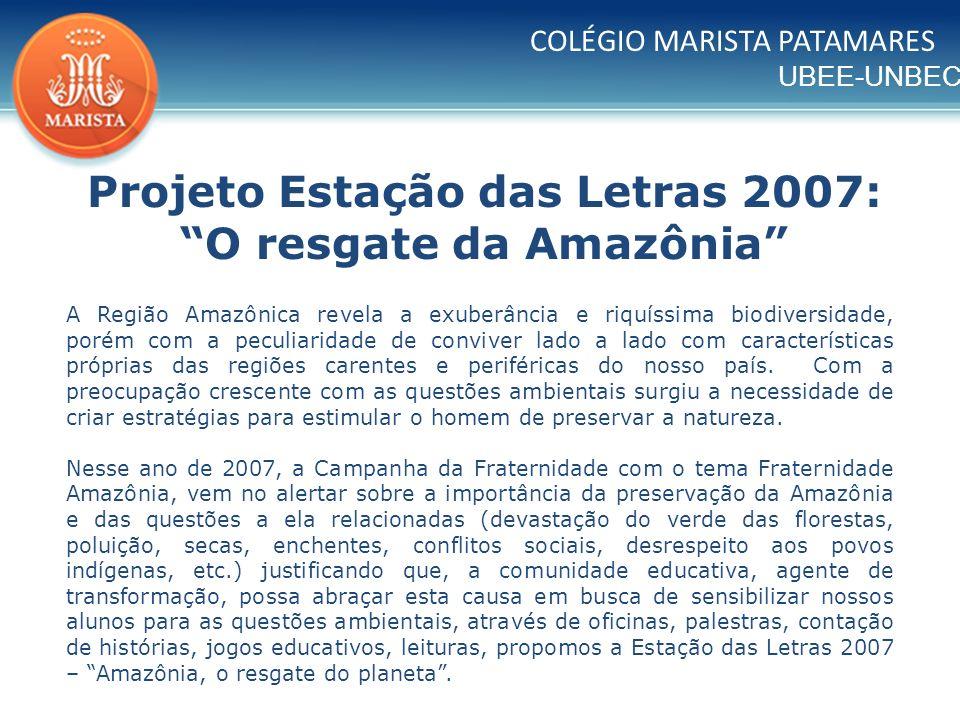 Projeto Estação das Letras 2007: O resgate da Amazônia