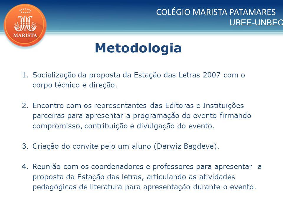 Metodologia COLÉGIO MARISTA PATAMARES
