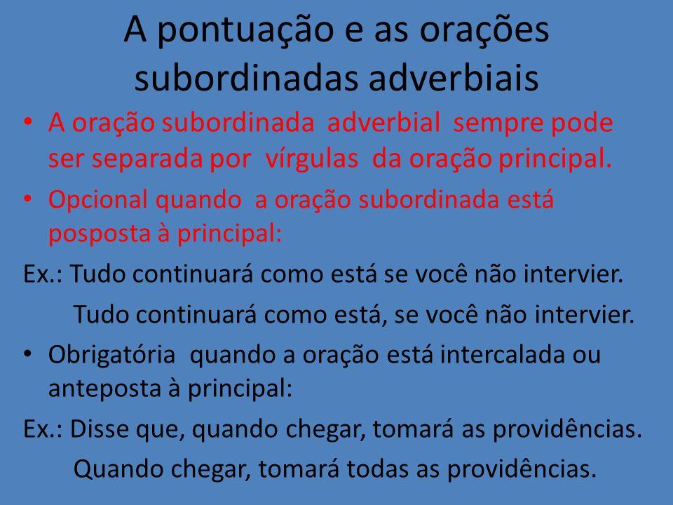 A pontuação e as orações subordinadas adverbiais
