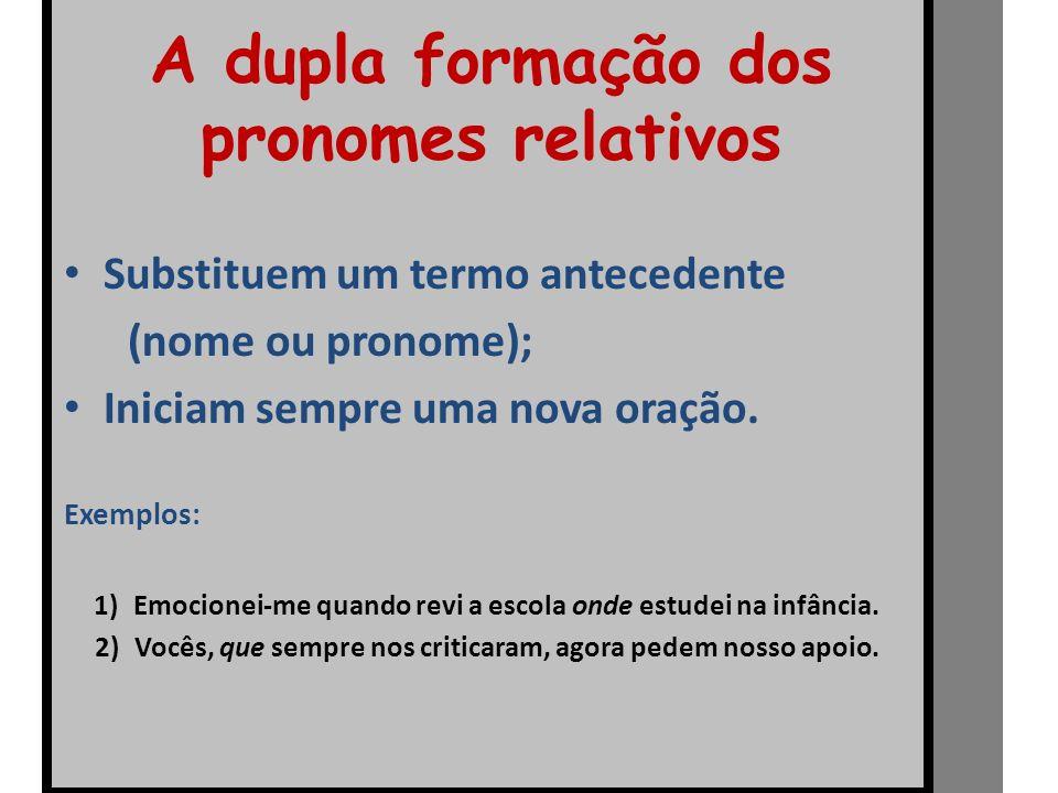 A dupla formação dos pronomes relativos