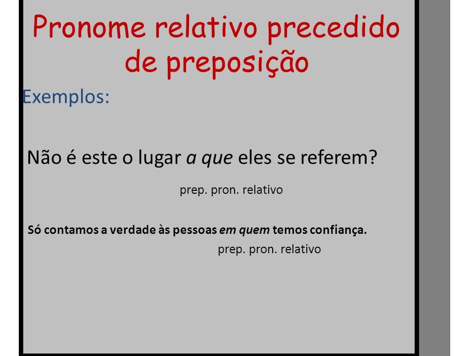 Pronome relativo precedido de preposição