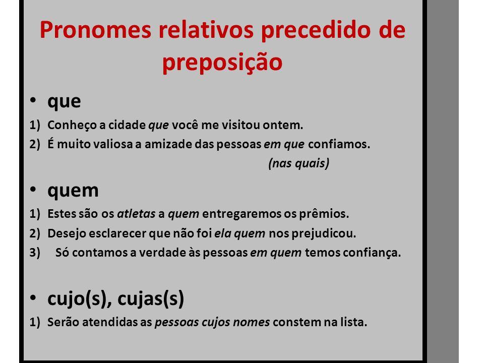 Pronomes relativos precedido de preposição