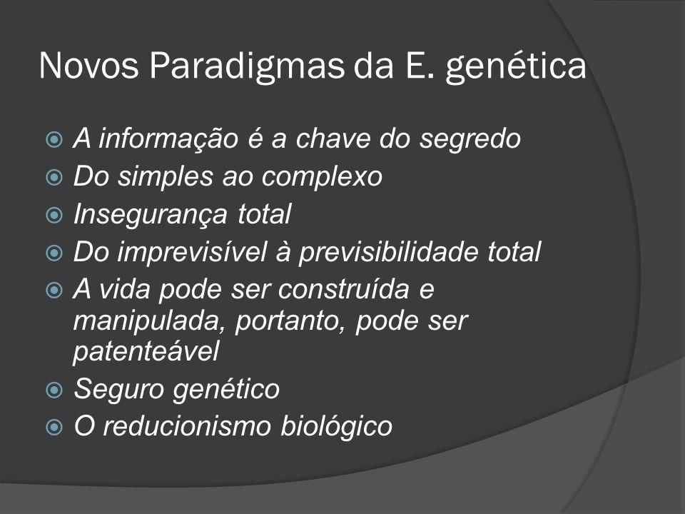 Novos Paradigmas da E. genética