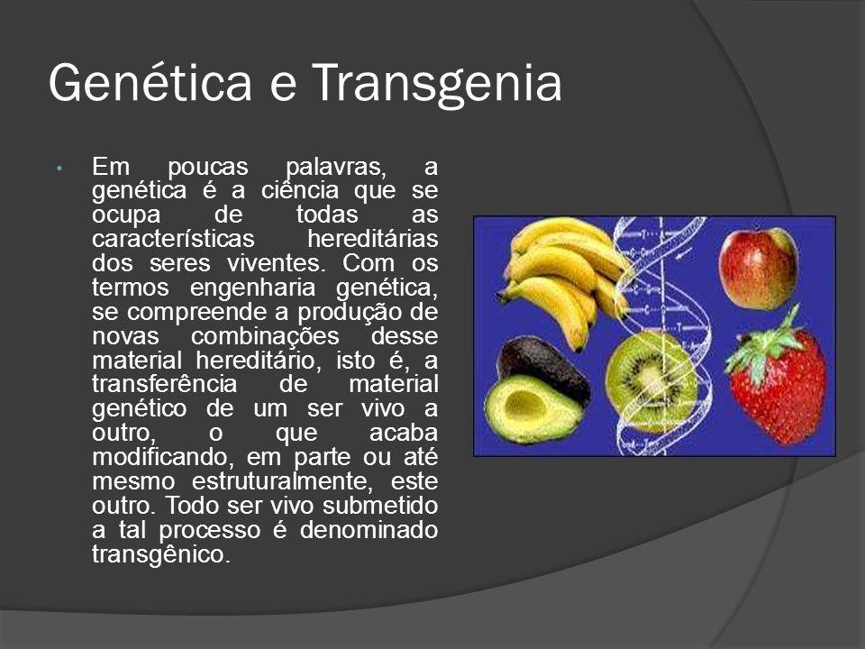 Genética e Transgenia