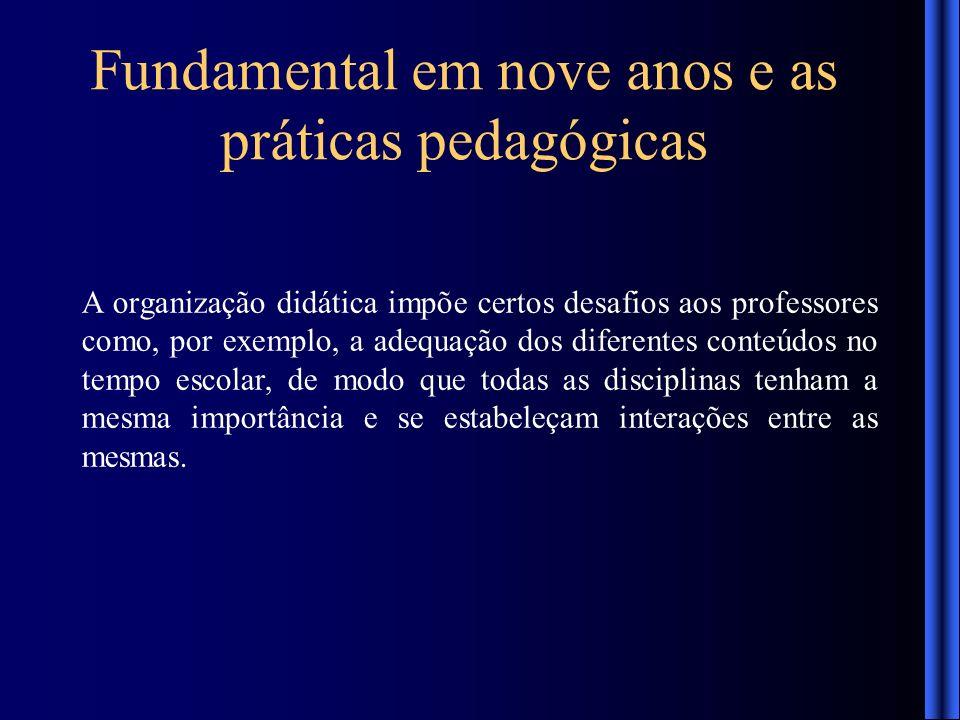 Fundamental em nove anos e as práticas pedagógicas