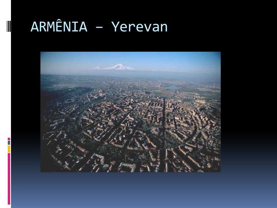 ARMÊNIA – Yerevan