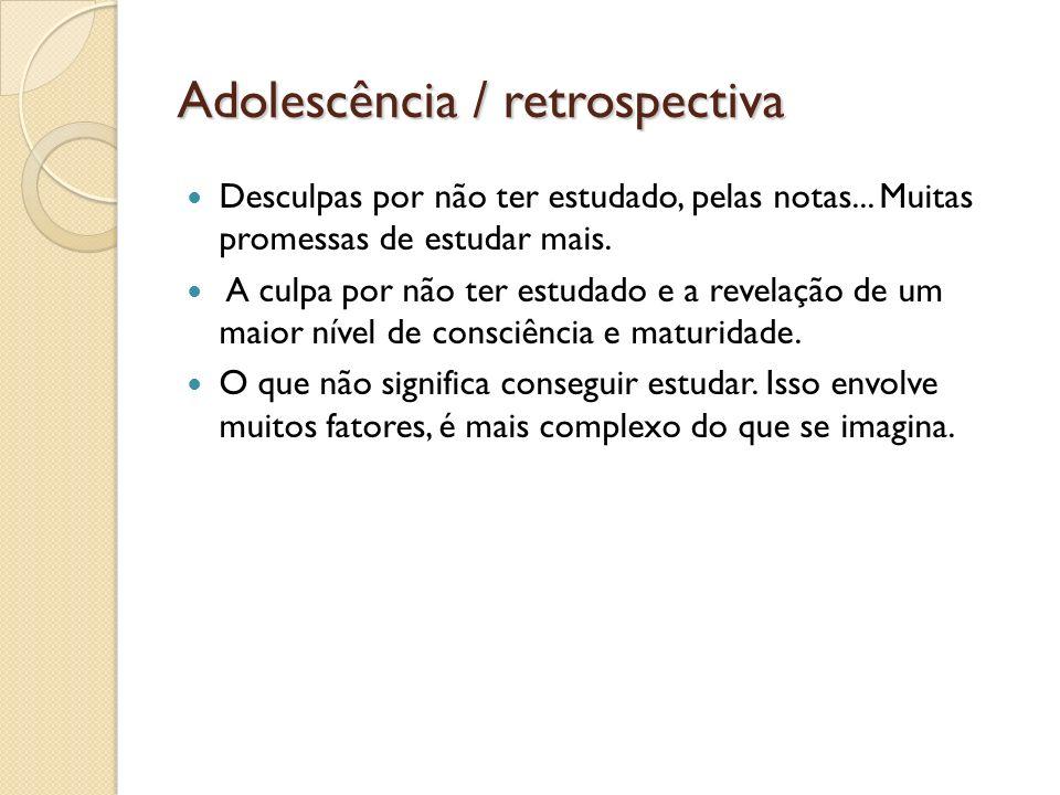 Adolescência / retrospectiva