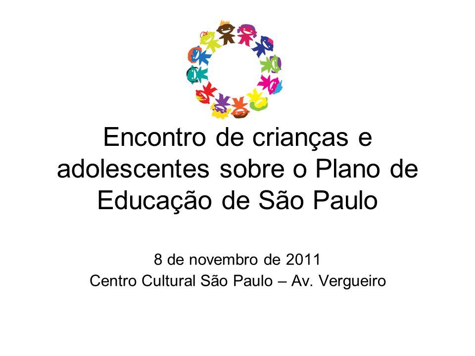 8 de novembro de 2011 Centro Cultural São Paulo – Av. Vergueiro