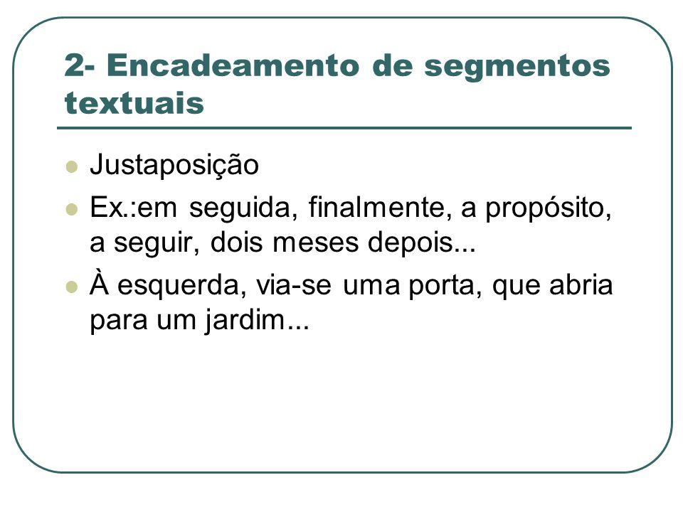 2- Encadeamento de segmentos textuais