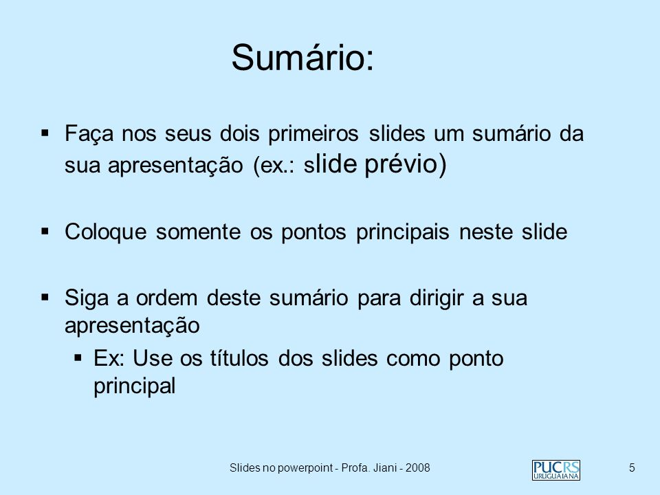 Slides no powerpoint - Profa. Jiani - 2008
